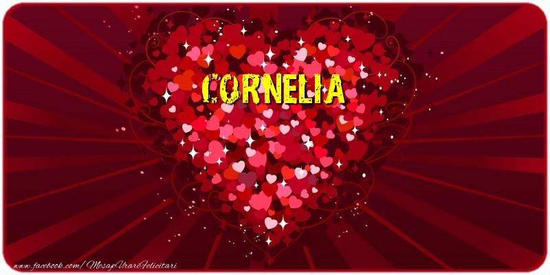 Felicitari de dragoste - Cornelia