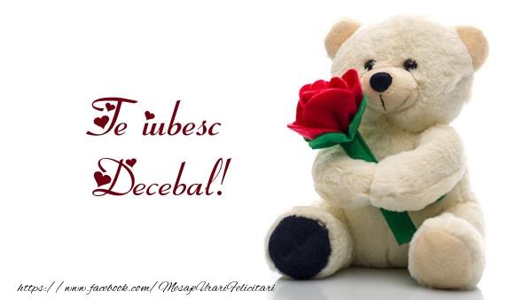 Felicitari de dragoste - Te iubesc Decebal!