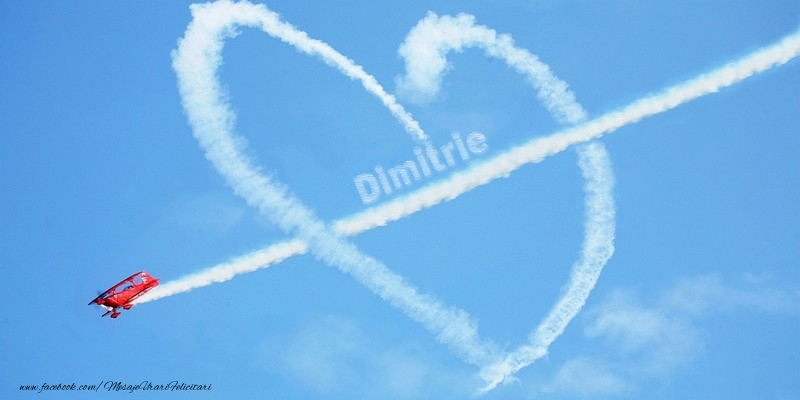 Felicitari de dragoste - Dimitrie