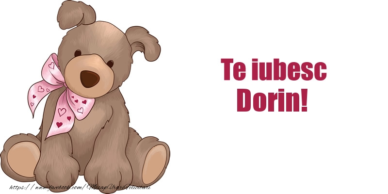 Felicitari de dragoste - Te iubesc Dorin!