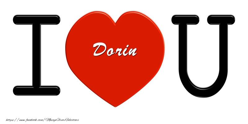 Felicitari de dragoste - Dorin I love you!