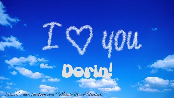 Felicitari de dragoste - I Love You Dorin!