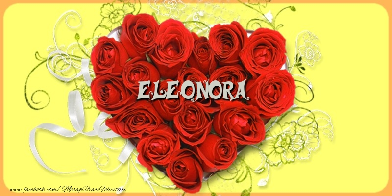 Felicitari de dragoste - Eleonora
