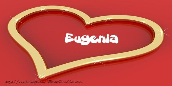 Felicitari de dragoste - Eugenia Iti dau inima mea