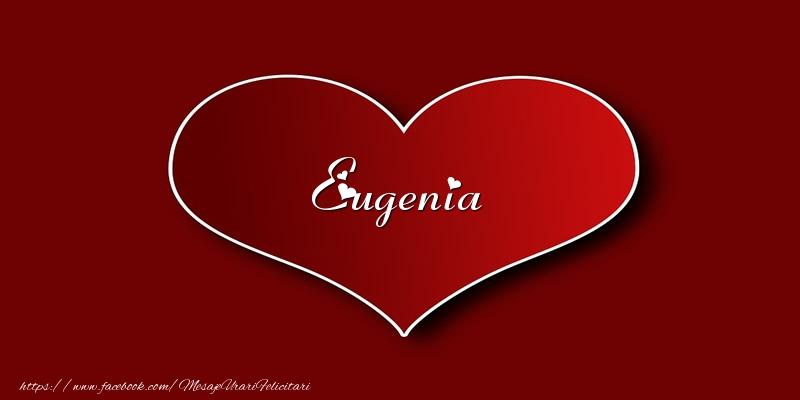 Felicitari de dragoste - Love Eugenia