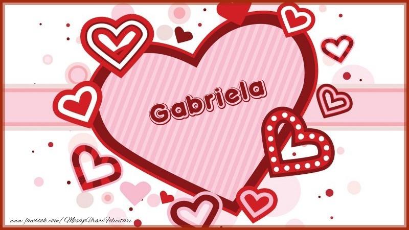 Felicitari de dragoste - Gabriela