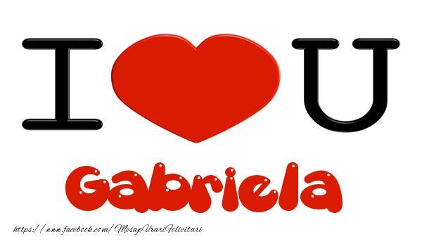 Felicitari de dragoste - I love you Gabriela