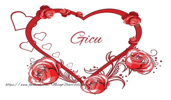Felicitari de dragoste - Love  Gicu