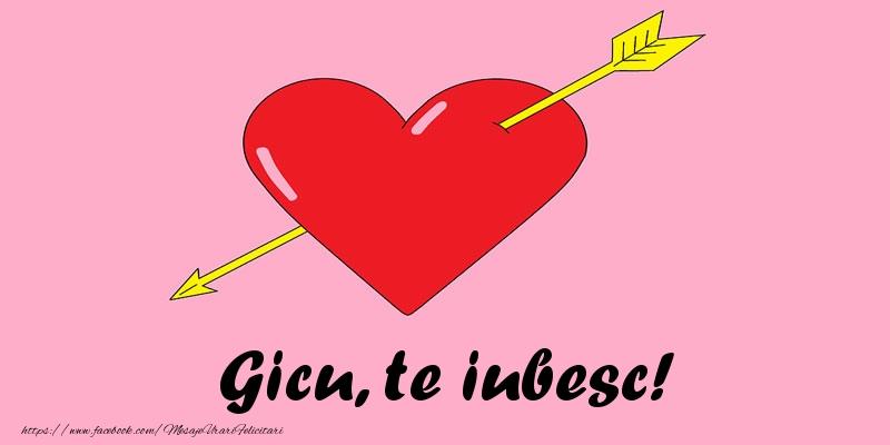 Felicitari de dragoste - Gicu, te iubesc!