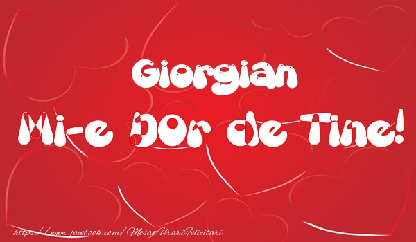 Felicitari de dragoste - Giorgian mi-e dor de tine!