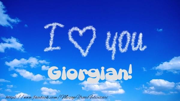 Felicitari de dragoste - I Love You Giorgian!