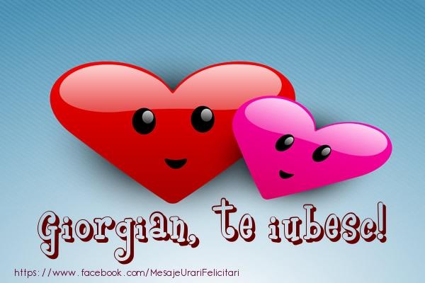Felicitari de dragoste - Giorgian, te iubesc!