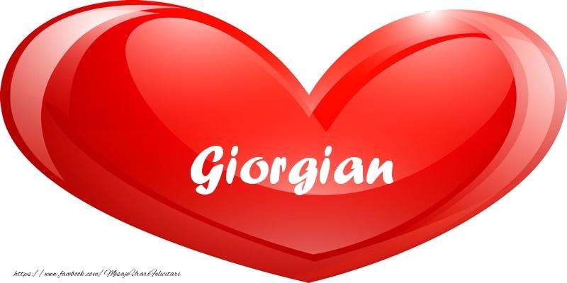 Felicitari de dragoste - Numele Giorgian in inima