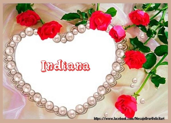 Felicitari de dragoste - Te iubesc Indiana!