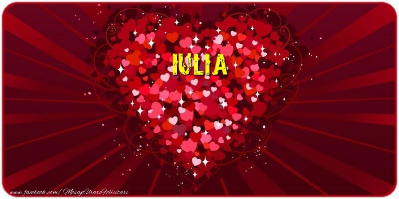 Felicitari de dragoste - Iulia