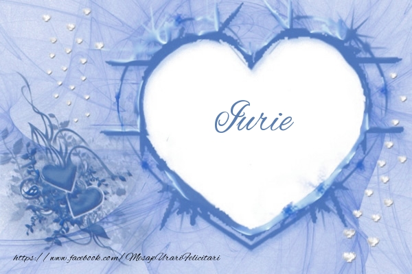 Felicitari de dragoste - Love Iurie