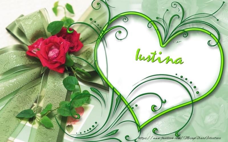 Felicitari de dragoste - Iustina