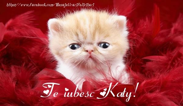 Felicitari de dragoste - Te iubesc Katy!