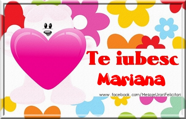 Felicitari de dragoste - Te iubesc Mariana