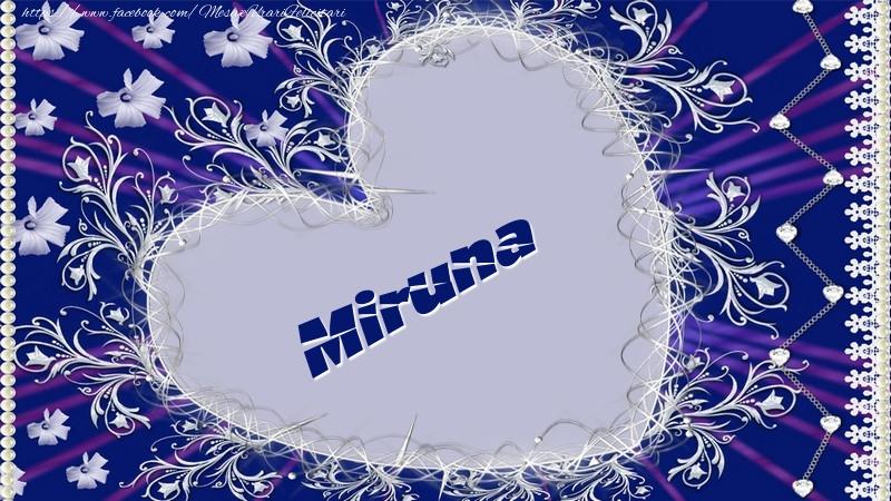 Felicitari de dragoste - Miruna
