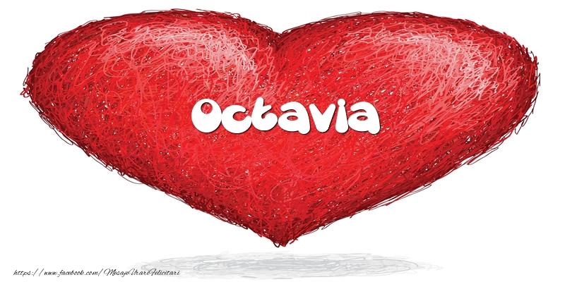 Felicitari de dragoste - Pentru Octavia din inima