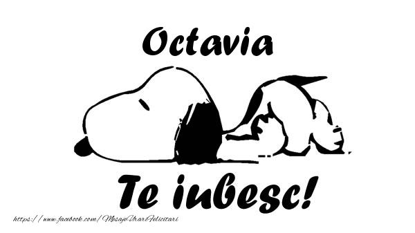 Felicitari de dragoste - Octavia Te iubesc!