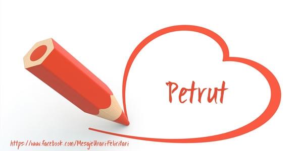 Felicitari de dragoste - Te iubesc Petrut