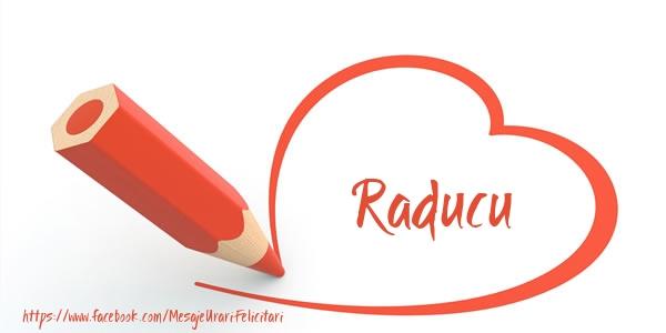 Felicitari de dragoste - Te iubesc Raducu