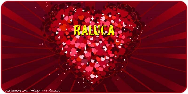 Felicitari de dragoste - Raluca