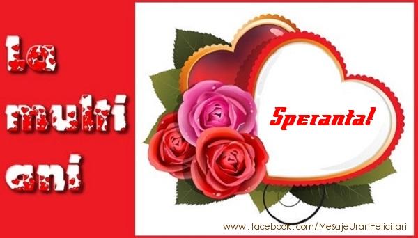 Felicitari de dragoste - La multi ani Speranta!