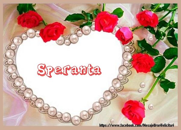Felicitari de dragoste - Te iubesc Speranta!