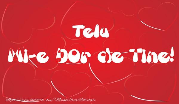 Felicitari de dragoste - Telu mi-e dor de tine!