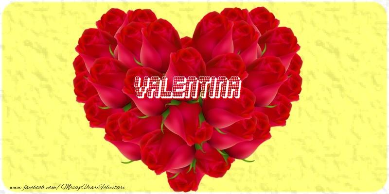 Felicitari de dragoste - Valentina