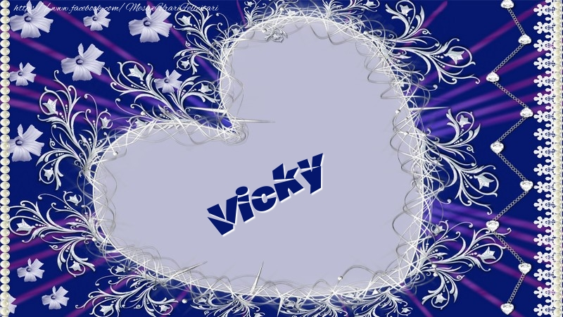 Felicitari de dragoste - Vicky