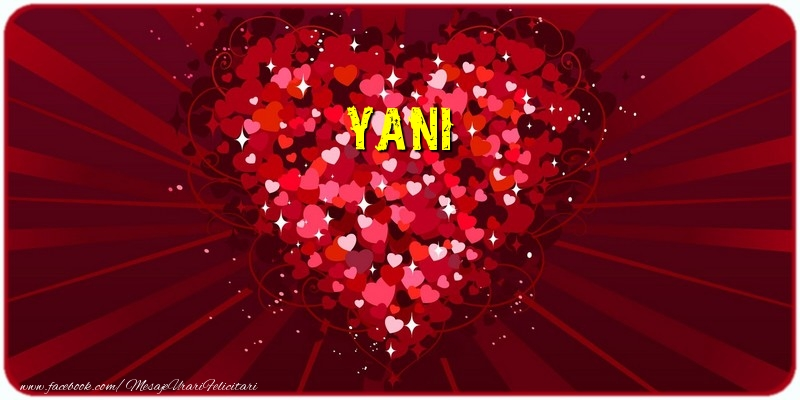 Felicitari de dragoste - Yani