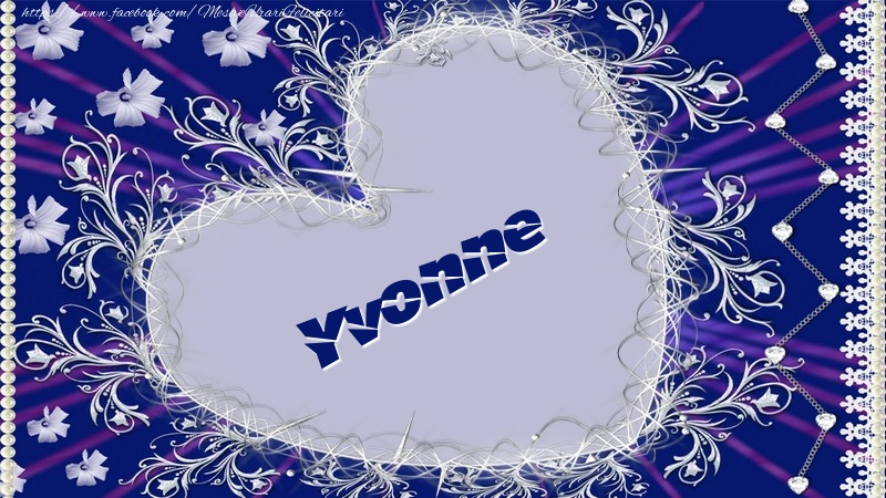 Felicitari de dragoste - Yvonne