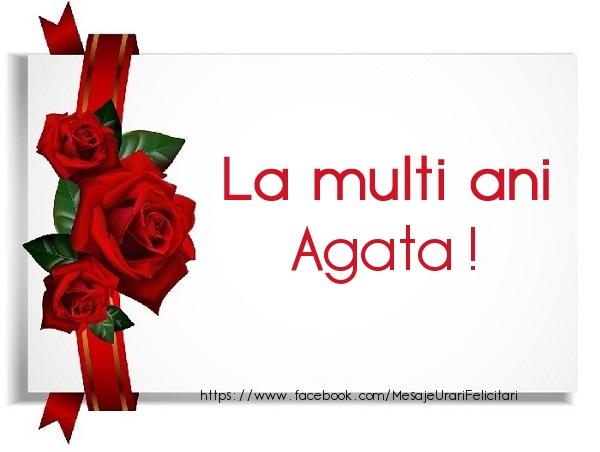 Felicitari de la multi ani - La multi ani Agata