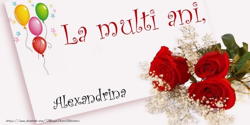 Felicitari de la multi ani - La multi ani, Alexandrina