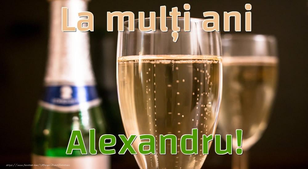 Felicitari de la multi ani - La mulți ani Alexandru!