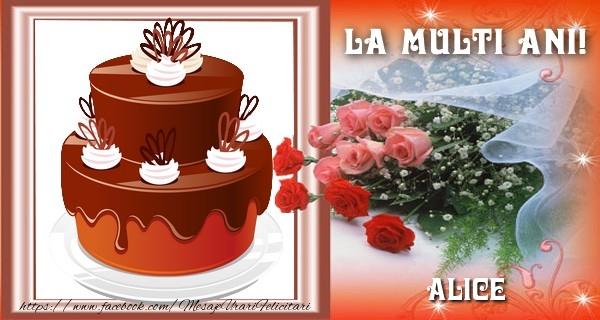 Felicitari de la multi ani - La multi ani, Alice!