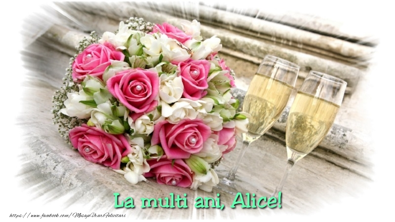 Felicitari de la multi ani - Alice