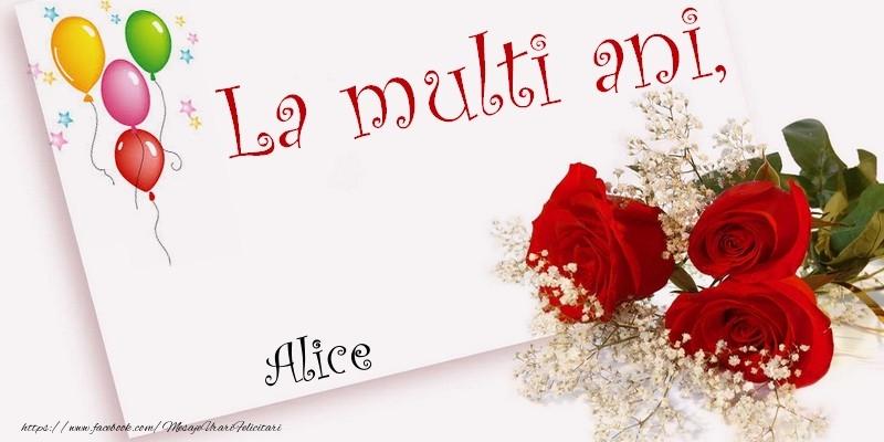 Felicitari de la multi ani - La multi ani, Alice