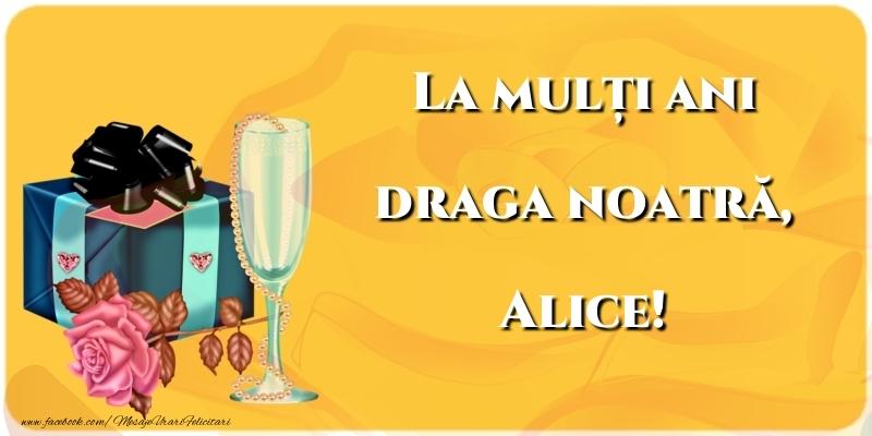 Felicitari de la multi ani - La mulți ani draga noatră, Alice