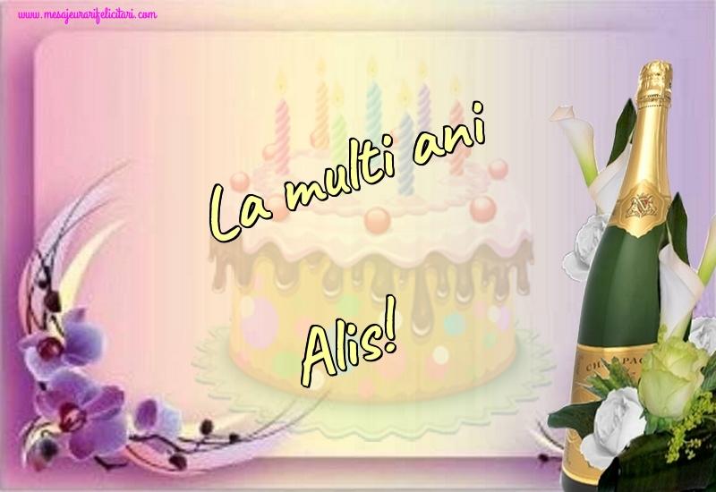 Felicitari de la multi ani - La multi ani Alis!