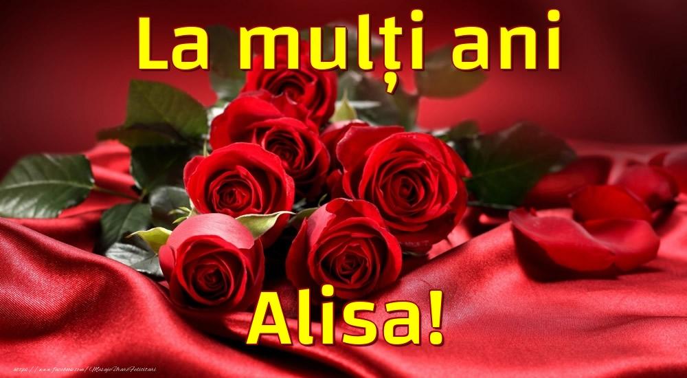 Felicitari de la multi ani - La mulți ani Alisa!