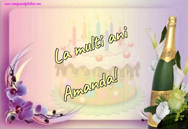Felicitari de la multi ani - La multi ani Amanda!