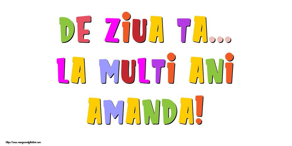 Felicitari de la multi ani - De ziua ta... La multi ani, Amanda!