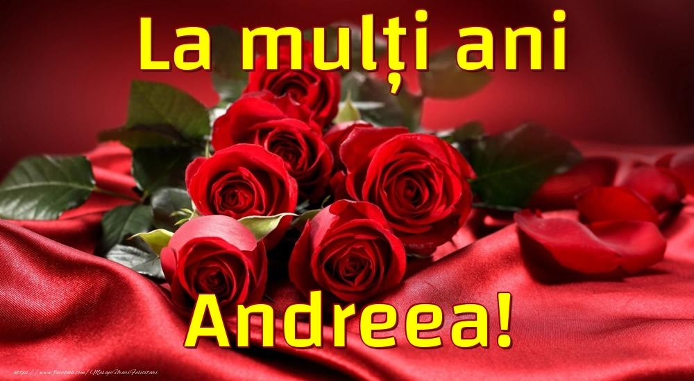 Felicitari de la multi ani - La mulți ani Andreea!