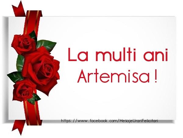 Felicitari de la multi ani - La multi ani Artemisa