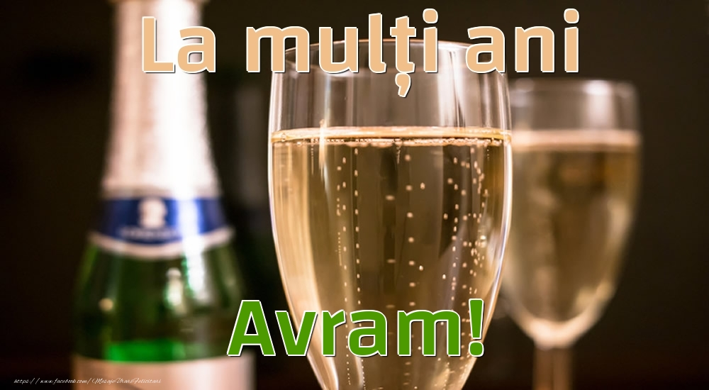 Felicitari de la multi ani - La mulți ani Avram!